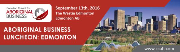 2016 Aboriginal Business Luncheon - Edmonton